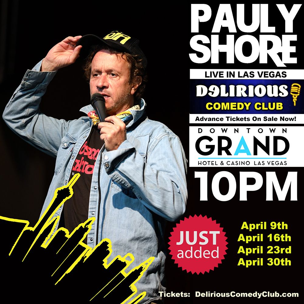 Comedy Legend Pauly Shore Every Friday In April